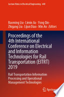 Proceedings of the 4th International Conference on Electrical and Information Technologies for Rail Transportation  EITRT  2019