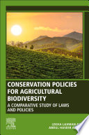 Conservation Policies for Agricultural Biodiversity