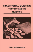 Traditional Quilting - Its Story And Its Practice Pdf/ePub eBook