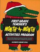 First Grade Teacher s Month by month Activities Program