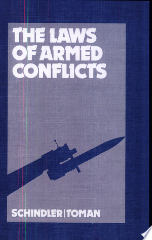 Download The Laws of Armed Conflicts Free Books - Dlebooks.net