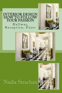 Interior Design How to Follow Your Passion