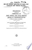 Size and Weight Limitations on Parcel Post Packages Sent Through the Mail .... Hearings .... Jan. 11, 12, 13, 14, 15, 18, 19, 20, 1954. (83-2)