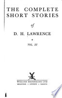 The Complete Short Stories of D.H. Lawrence