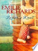Lover s Knot  Mills   Boon M B   A Shenandoah Album Novel  Book 3