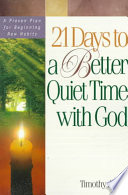 21 Days to a Better Quiet Time with God