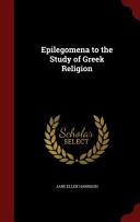 Epilegomena to the Study of Greek Religion