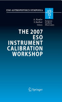 The 2007 ESO Instrument Calibration Workshop