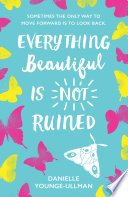 Everything Beautiful is Not Ruined