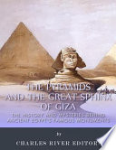 The Pyramids and the Great Sphinx of Giza