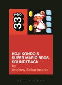 Koji Kondo's Super Mario Bros. Soundtrack