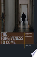 The Forgiveness To Come