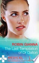 The Last Temptation Of Dr  Dalton  Mills   Boon Medical