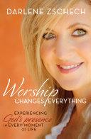 Pdf Worship Changes Everything Telecharger