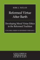 Reformed Virtue After Barth