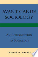 Avant Garde Sociology Book