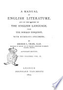 A Manual of English Literature  and of the History of the English Language  from the Norman Conquest with Numerous Specimens by George L  Craik Book