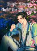 Purple Flower Under the Moonlight Pdf/ePub eBook