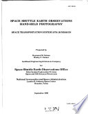 Catalog of Space Shuttle Earth Observations Hand held Photography