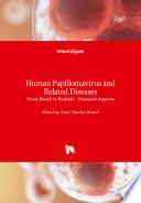 Human Papillomavirus and Related Diseases