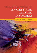The Cambridge Handbook of Anxiety and Related Disorders Book