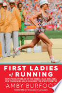 First Ladies of Running Book PDF