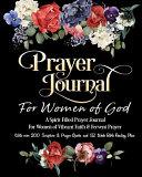 Prayer Journal for Women of God   a Spirit Filled Prayer Journal for Women of Vibrant Faith and Fervent Prayer