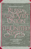 Russia, the Soviet Union, and the United States