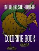 Native Birds of Aotearoa Coloring Book
