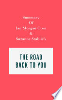 Summary of Ian Morgan Cron & Suzanne Stabile's The Road Back to You