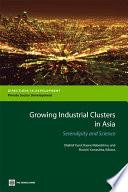 Growing Industrial Clusters in Asia Book