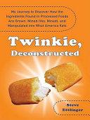 Twinkie, Deconstructed [Pdf/ePub] eBook