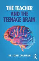 The Teacher and the Teenage Brain Book