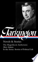 Booth Tarkington: Novels & Stories (LOA #319) Read Online