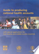 Guide To Producing National Health Accounts
