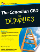 """""""The Canadian GED For Dummies"""" by Murray Shukyn, Dale E. Shuttleworth"""