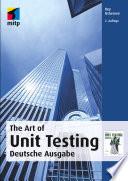 The Art of Unit Testing  : Deutsche Ausgabe