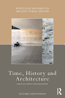 Pdf Time, History and Architecture