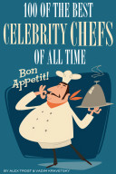Pdf 100 of the Best Celebrity Chefs of All Time Telecharger