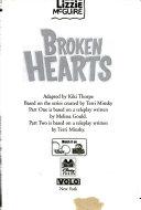 Lizzie #7: Broken Hearts: Lizzie McGuire: Broken Hearts - Book #7