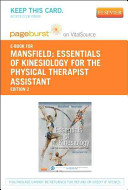 Essentials Of Kinesiology For The Physical Therapist Assistant Pageburst E Book On Vitalsource Retail Access Card  Book PDF