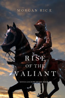 Rise of the Valiant (Kings and Sorcerers--Book #2)