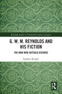 G  W  M  Reynolds and His Fiction