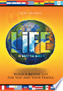 Life Is What You Make It Book