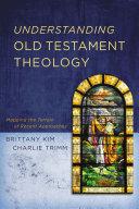 Understanding Old Testament Theology Pdf/ePub eBook