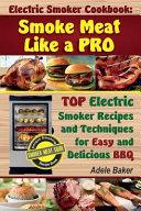 Electric Smoker Cookbook Book
