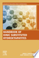 Handbook of Ionic Substituted Hydroxyapatites