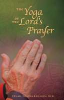 The Yoga of the Lord s Prayer Book