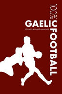 Gaelic Football Strength and Conditioning Log