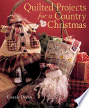 Quilted Projects For A Country Christmas Book